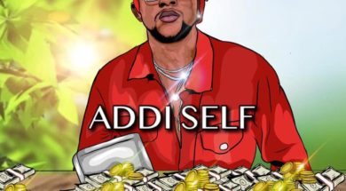 Addi Self –  Where Di Money