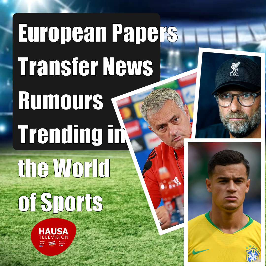 European Papers and Transfer News and Rumours Trending