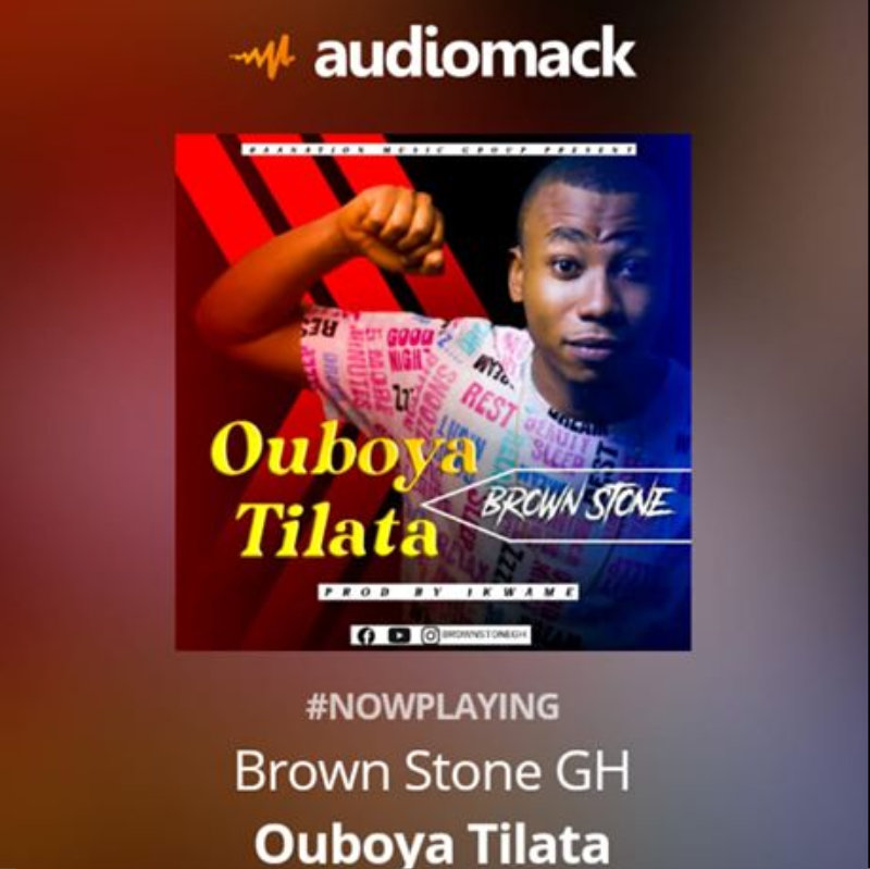 Brown Stone – Ouboya Tilata | Audio Mp3