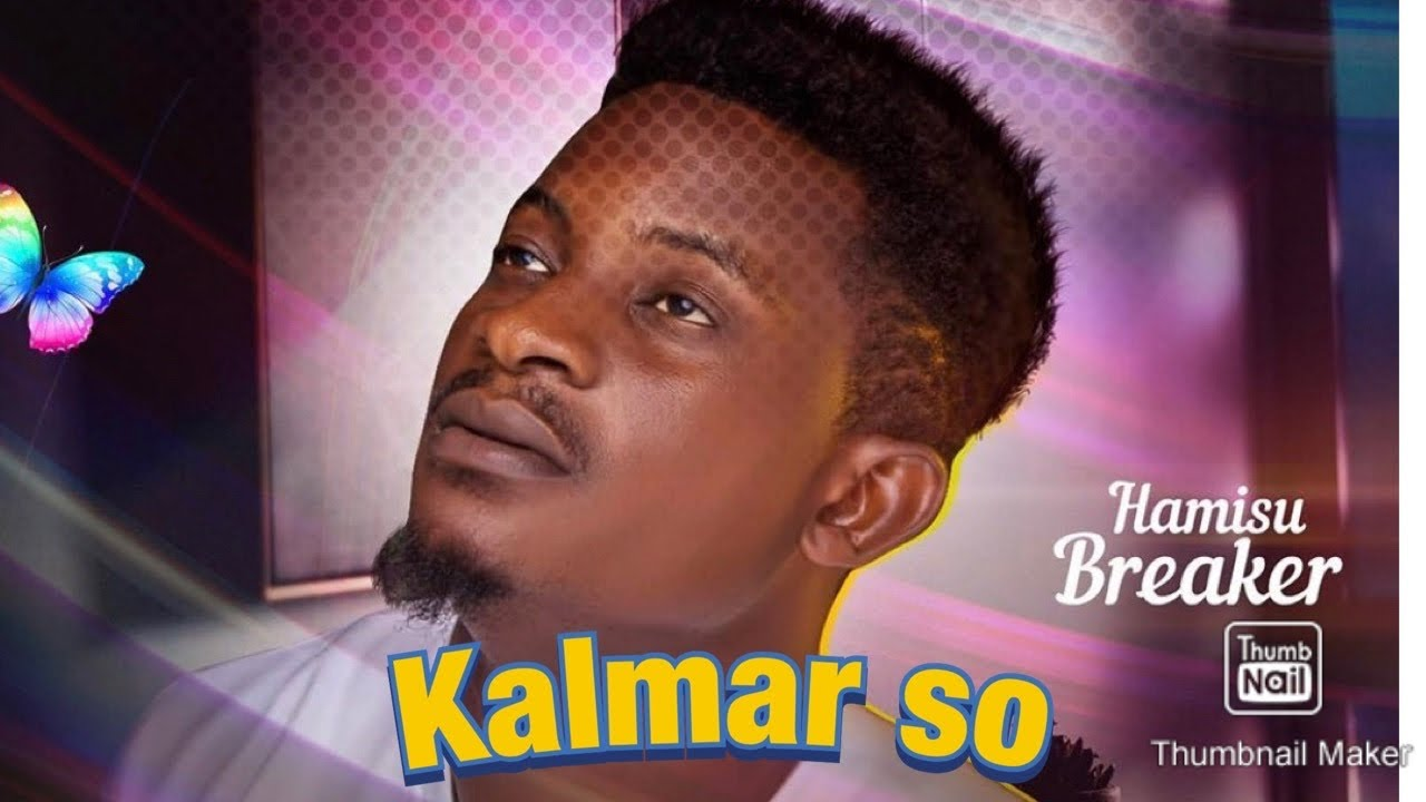 Hamisu Breaker – Kalmar So | Audio Mp3 Download